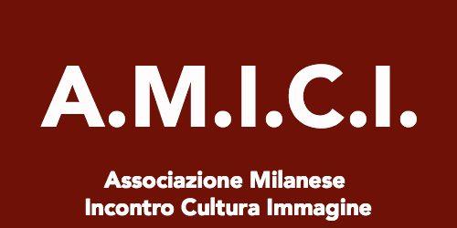 Associazione Milanese Incontro Cultura Immagine A.M.I.C.I.